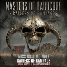 Raiders Of Rampage (Official Masters of Hardcore 2016 Anthem)